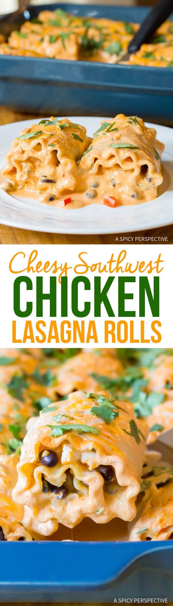 Best Cheesy Southwest Chicken Lasagna Rolls