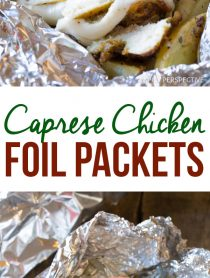 Cheesy Caprese Chicken Foil Packets Recipe