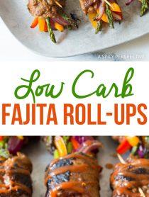 Zesty Low Carb Steak Fajita Roll-Ups #healthy