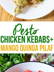 Pesto Chicken Kebabs with Cool Mango Quinoa Pilaf #lowfat #glutenfree