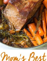 Mom's BEST Beef Pot Roast Dinner Recipe (Slow Cooker Friendly!)