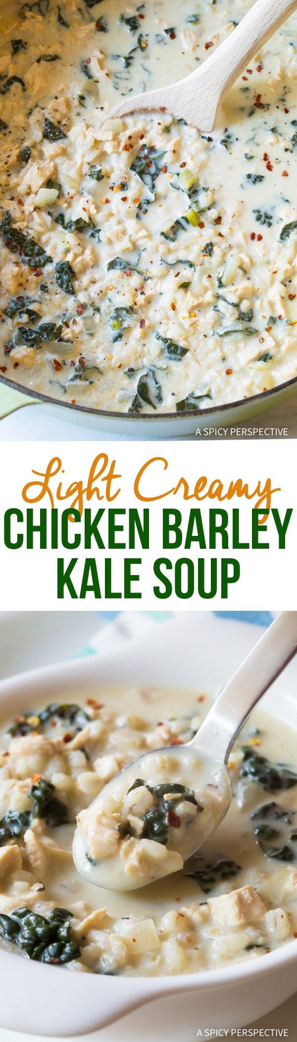 Amazing! Light Creamy Chicken Barley Kale Soup