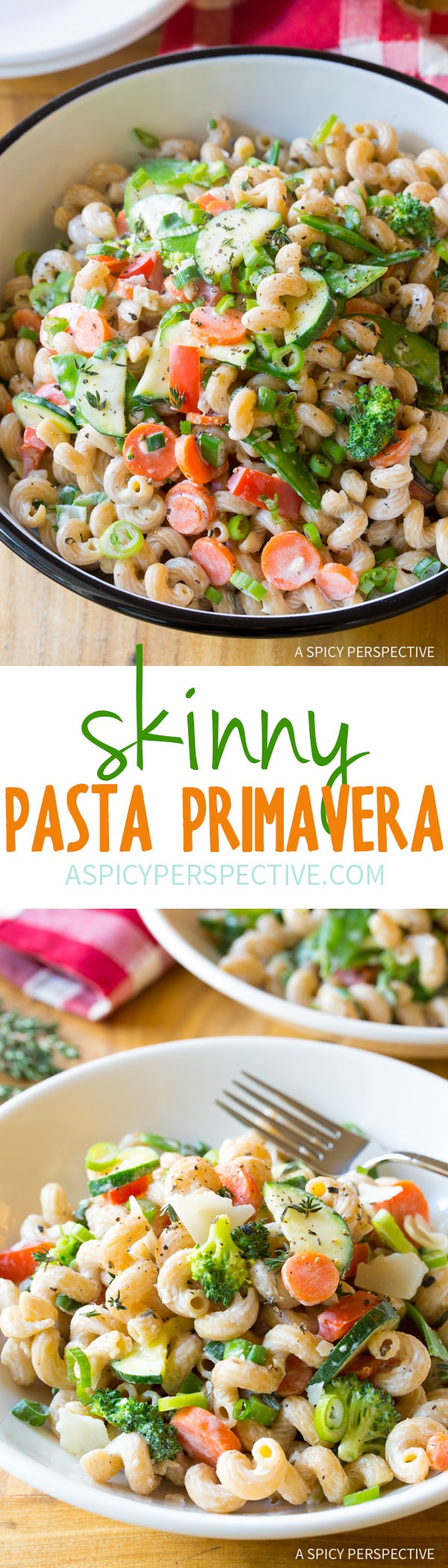 "Creamy ""Skinny"" Pasta Primavera Recipe #spring #healthy #glutenfree #vegetarian"