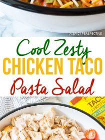 The Best Cool Chicken Taco Pasta Salad Recipe #mexican #summer