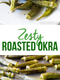 Love this! Zesty Roasted Okra Recipe #healthy #vegan #ketogenic