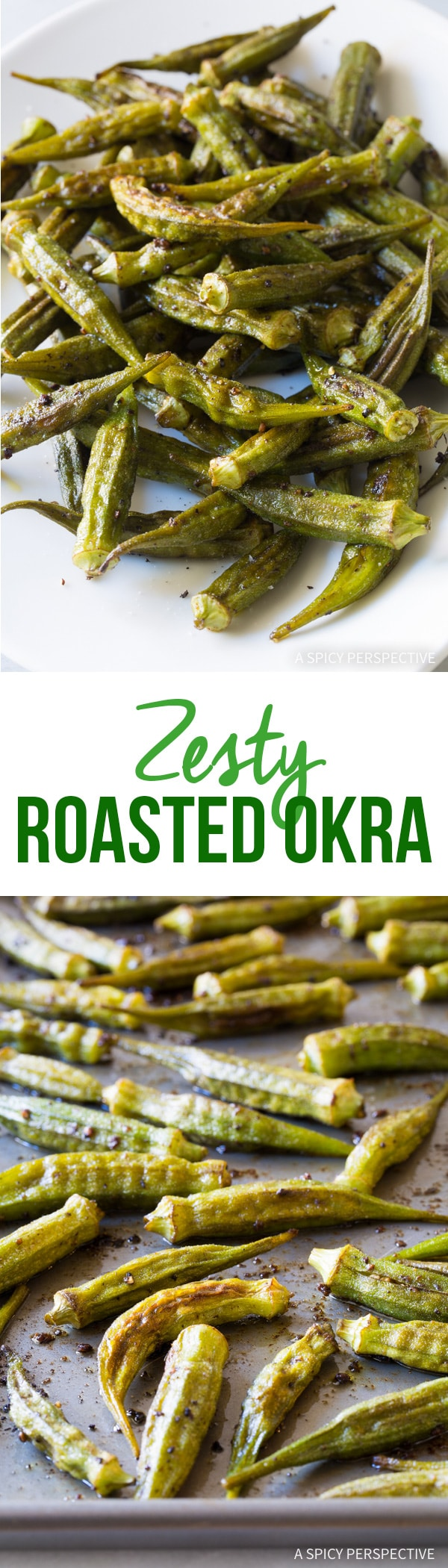 Zesty Roasted Okra A Spicy Perspective
