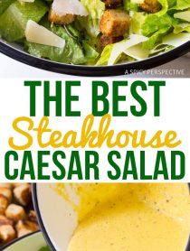 The Best Steakhouse Caesar Salad Recipe Ever!