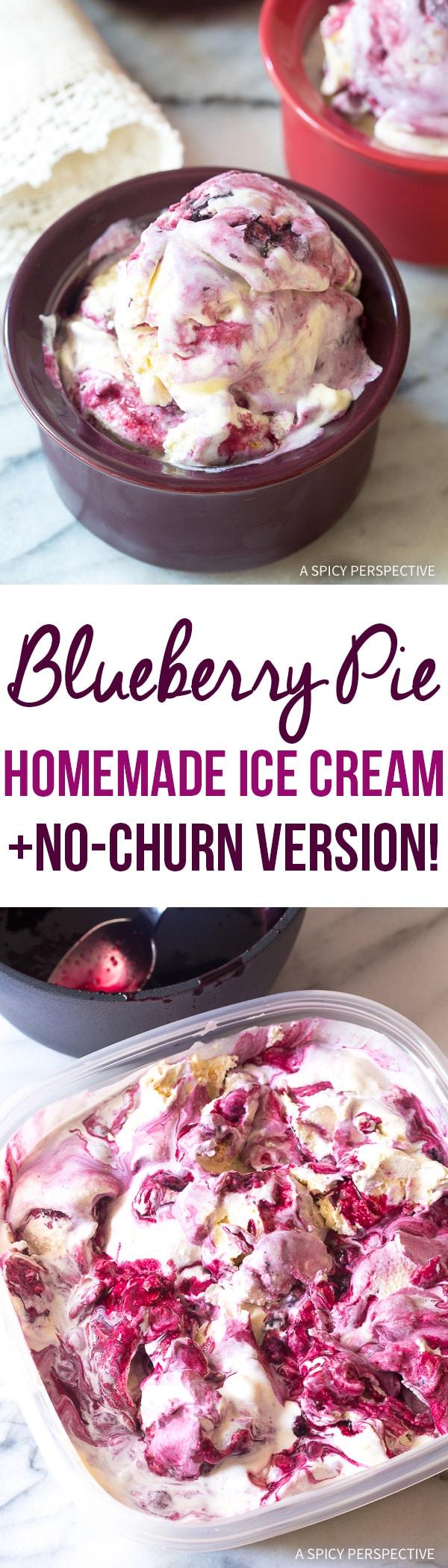 Amazing Blueberry Pie Homemade Ice Cream Recipe + Quick No-Churn Version!
