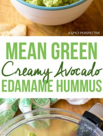 Mean Green Creamy Avocado Edamame Hummus Recipe - Low Carb, Gluten Free, Vegan, Protein-Packed and Delicious!