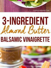 Healthy 3-Ingredient Almond Butter Balsamic Vinaigrette Recipe