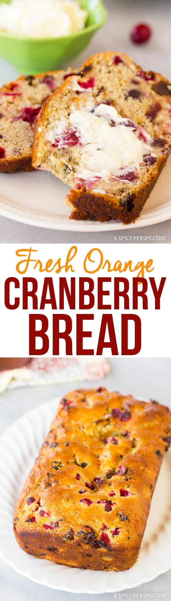 Warm Fresh Orange Cranberry Bread Recipe