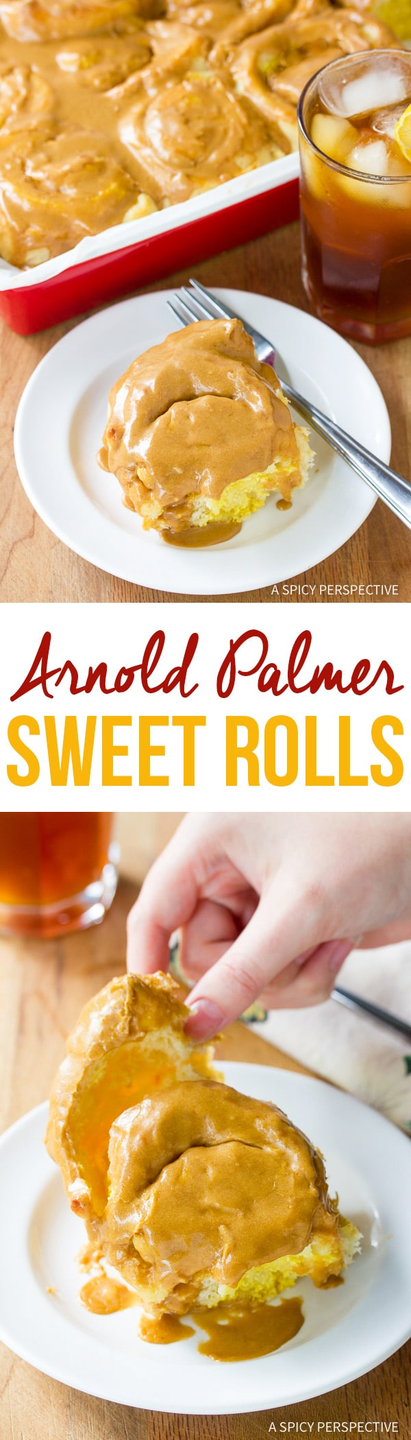 Amazing Arnold Palmer Sweet Rolls Recipe