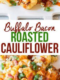 5-Ingredient Buffalo Bacon Roasted Cauliflower Recipe