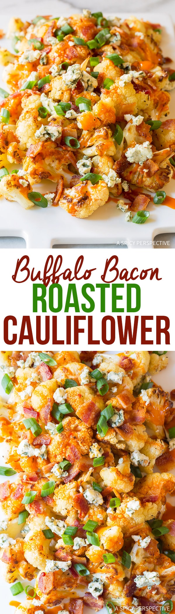 5-Ingredient Buffalo Bacon Roasted Cauliflower Recipe