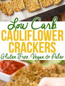 Amazing Low Carb Cauliflower Crackers Recipe - Gluten Free, Vegan & Paleo!