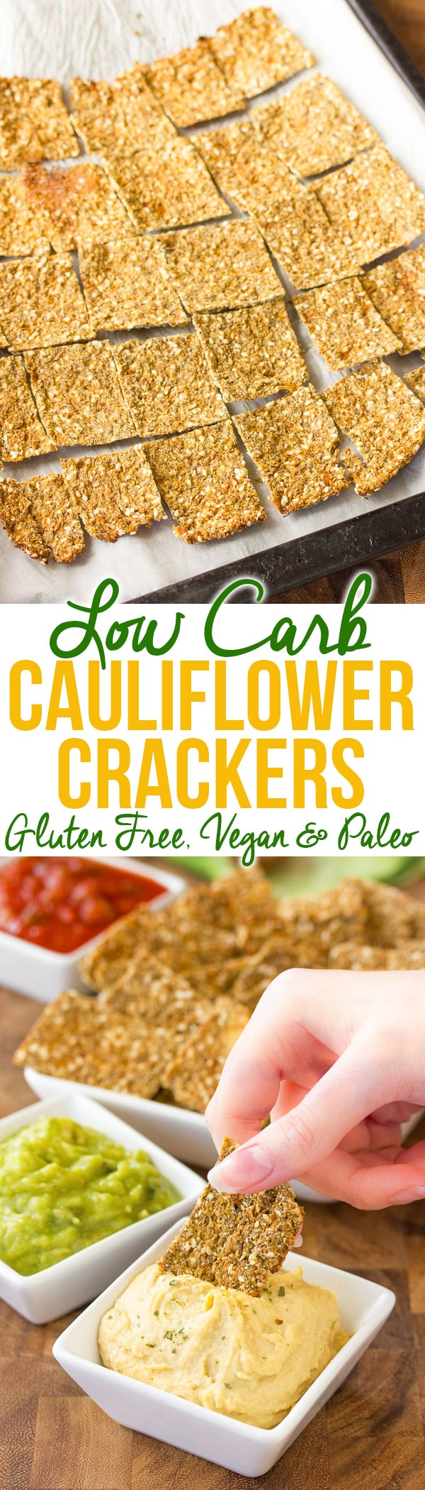 Amazing Low Carb Cauliflower Crackers Recipe - Gluten Free, Vegan & Paleo!