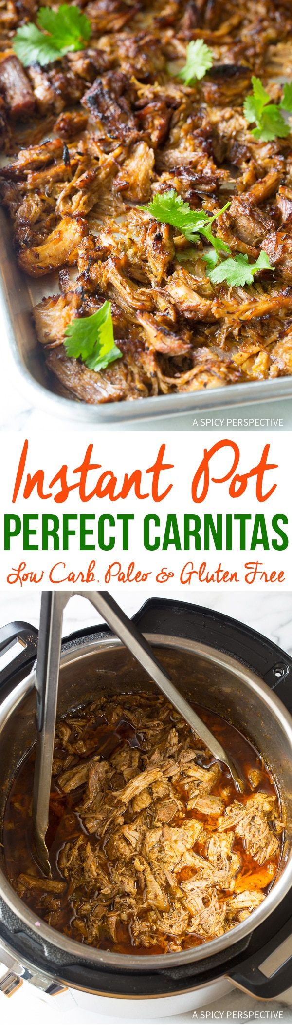 Easy Instant Pot Perfect Carnitas - Paleo, Low Carb, and Gluten Free Pressure Cooker Pork!