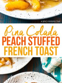 Best Peach Pina Colada Stuffed French Toast Recipe