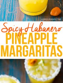 Habanero Pineapple Margaritas Recipe for Cinco de Mayo and summer parties!