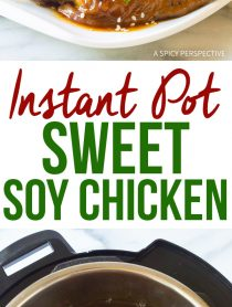 Melt-In-Your-Mouth Instant Pot Sweet Soy Chicken (Pressure Cooker Recipe)