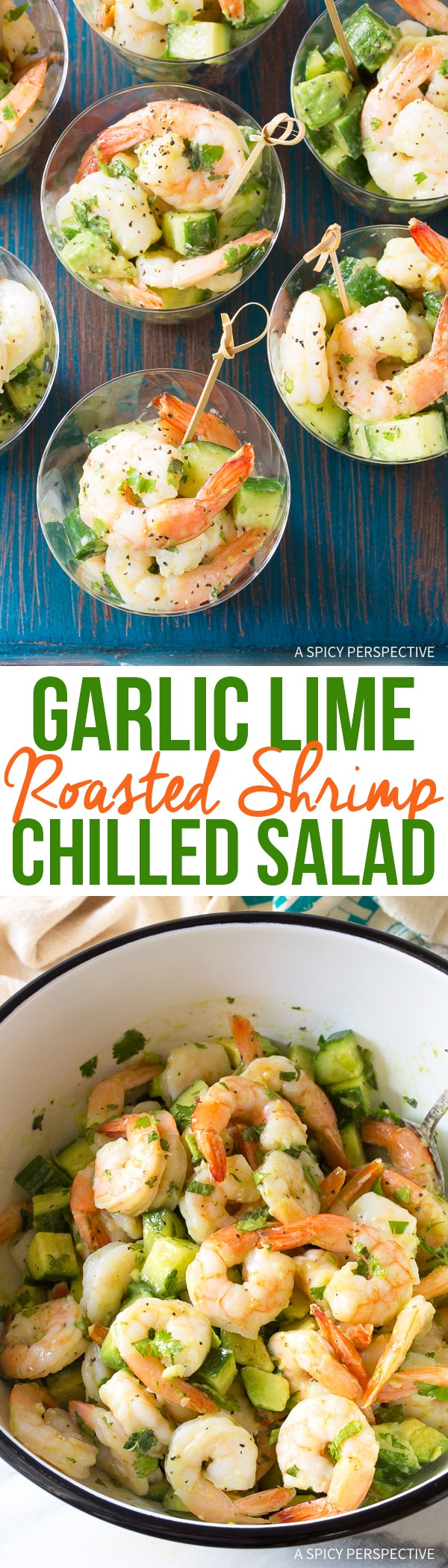 Chilled Garlic Lime Roasted Shrimp Salad Recipe for Spring and Summer!