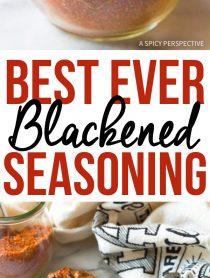 The Best Ever Blackened Seasoning (Cajun Spice Blend)