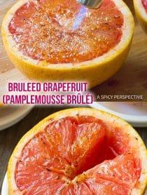 Quick Bruleed Grapefruit (Pamplemousse Brûlé) Recipe #ASpicyPerspective #vegan #vegetarian #healthy