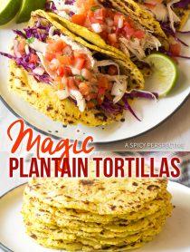 2-Ingredient Magic Plantain Tortillas Recipe #ASpicyPerspective #Paleo #GlutenFree #GrainFree #DairyFree