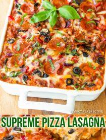 Cheesy Supreme Pizza Lasagna Recipe #ASpicyPerspective