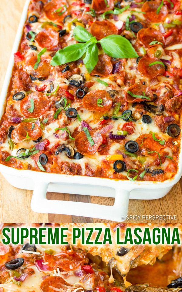 Cheesy Supreme Pizza Lasagna Recipe #ASpicyPerspective