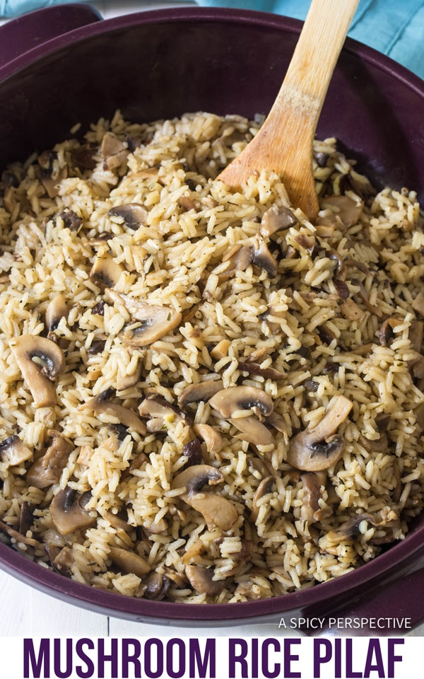 Perfect Mushroom Rice Pilaf Recipe #ASpicyPerspective