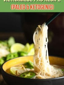 Low Carb Vietnamese Pho Recipe #ASpicyPerspective #whole30 #paleo #lowcarb #keto