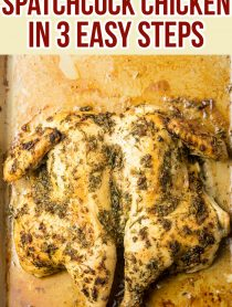 How To Spatchcock Chicken In 3 Steps (+ Garlic Herb Roast Chicken Recipe) #ASpicyPerspective #spatchcock #chicken